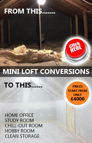 Mini Loft Conversions | Clean Loft Storage Rooms | Study Rooms | Home Office | Chill-out Rooms | Hobby Rooms